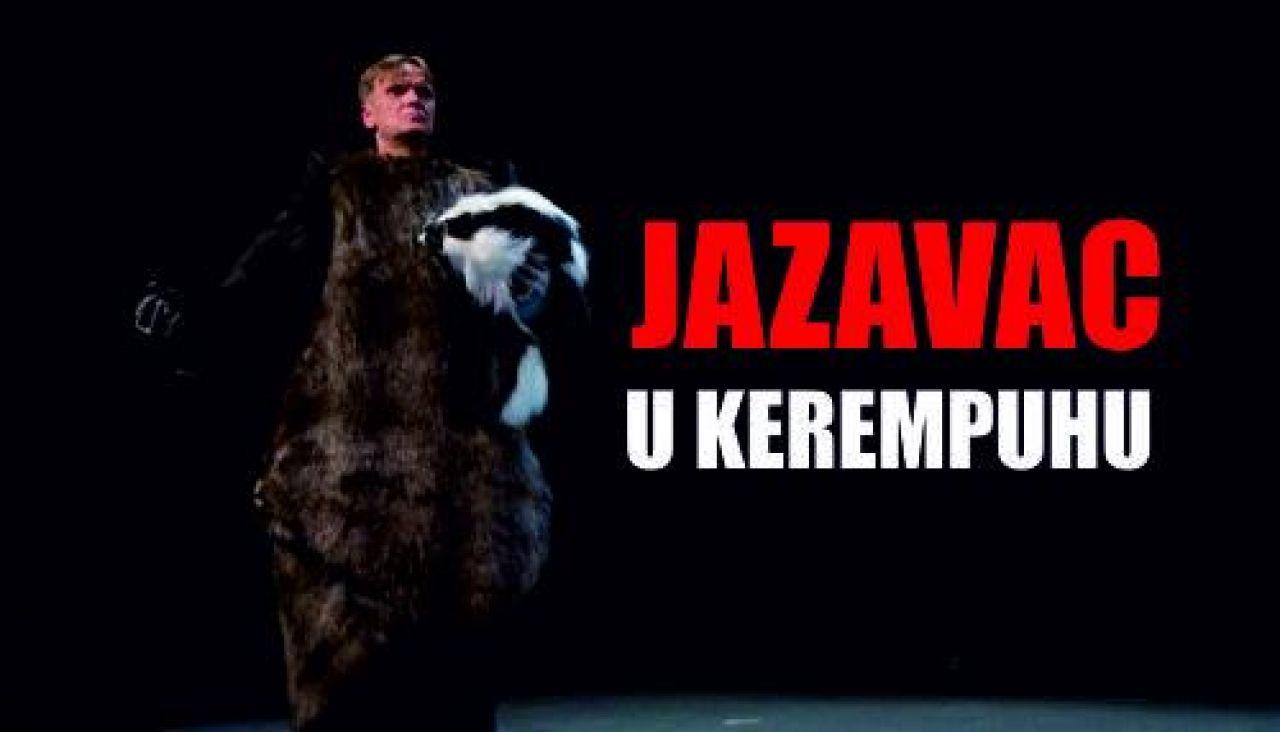JAZAVAC U KEREMPUHU